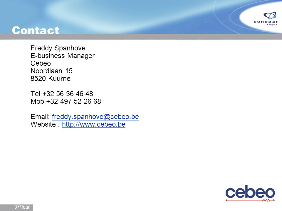 Contact Freddy Spanhove E-business Manager Cebeo Noordlaan 15