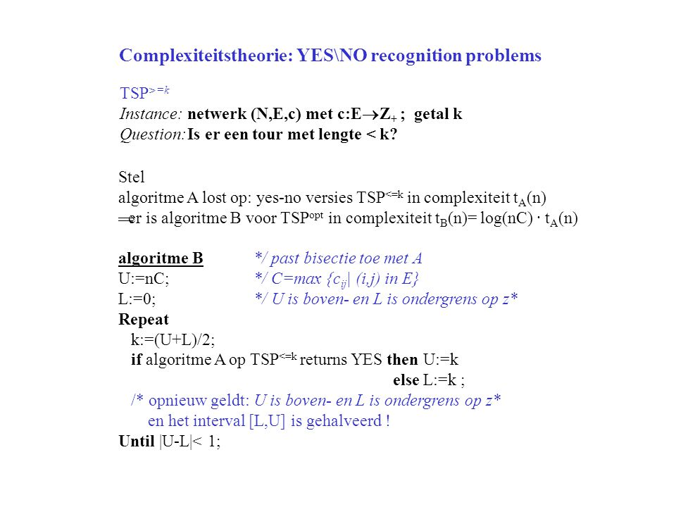 Complexiteitstheorie: YES\NO recognition problems