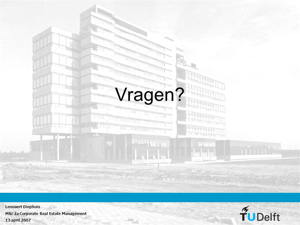 Vragen Lennaert Diephuis MSc 2a Corporate Real Estate Management