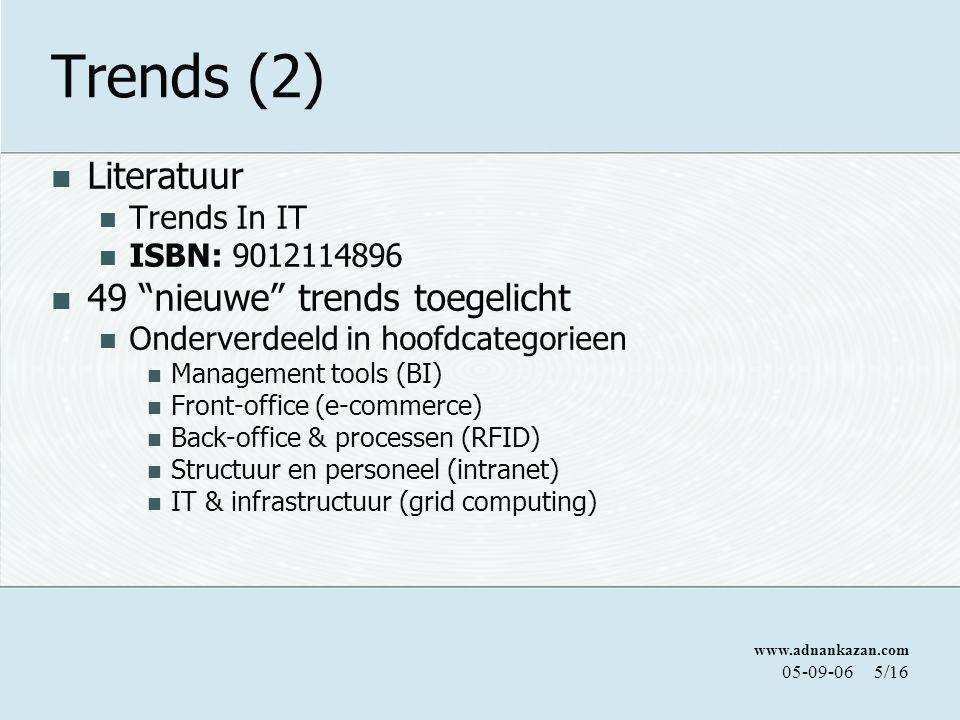 Trends (2) Literatuur 49 nieuwe trends toegelicht Trends In IT