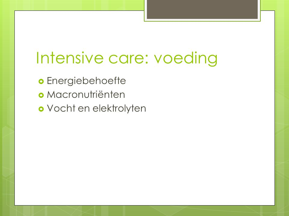 Intensive care: voeding