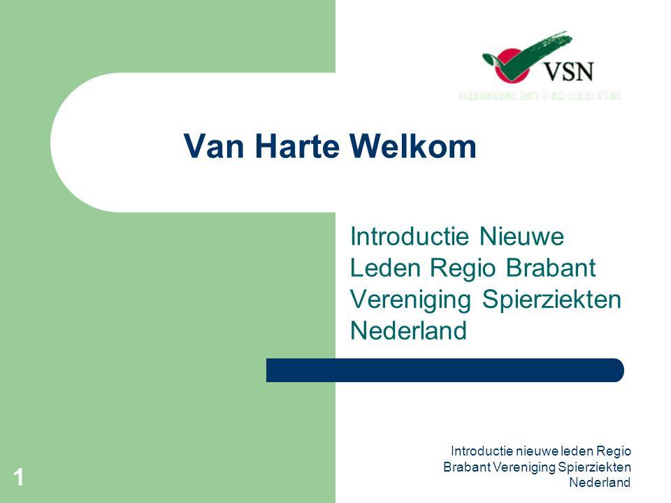 Van Harte Welkom Introductie Nieuwe Leden Regio Brabant Vereniging Spierziekten Nederland.
