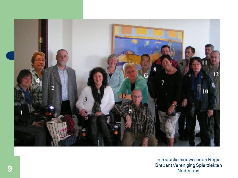 Introductie nieuwe leden Regio Brabant Vereniging Spierziekten Nederland