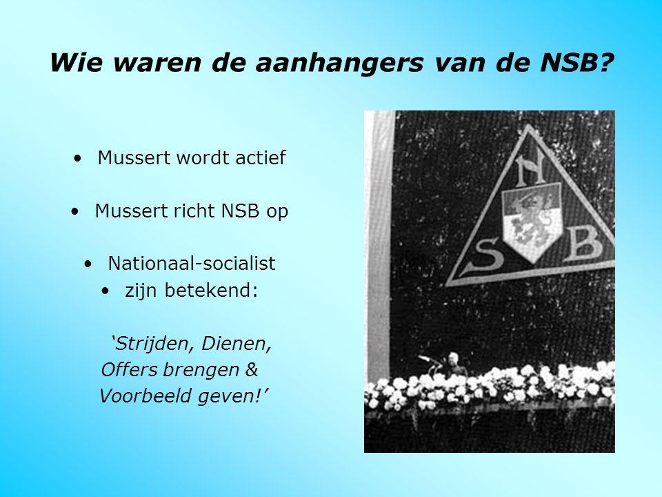 Wie waren de aanhangers van de NSB
