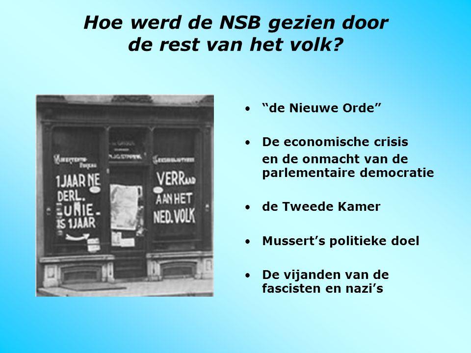 Hoe werd de NSB gezien door de rest van het volk