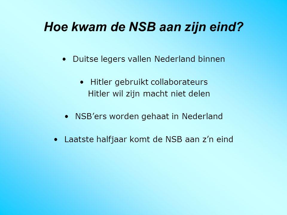 Hoe kwam de NSB aan zijn eind
