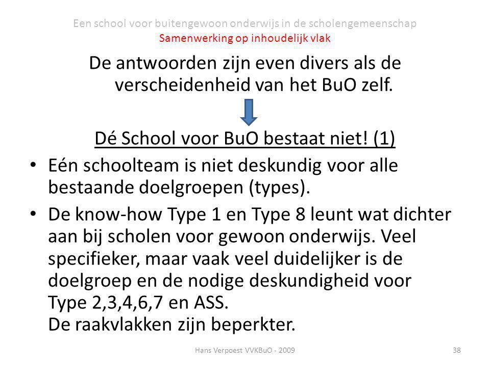 Dé School voor BuO bestaat niet! (1)