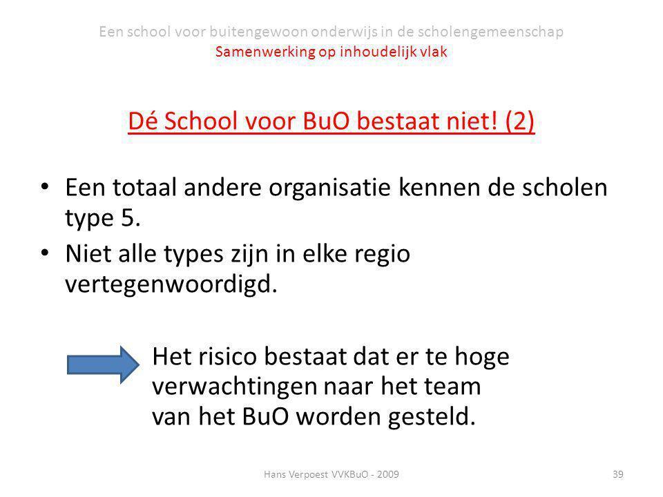 Dé School voor BuO bestaat niet! (2)