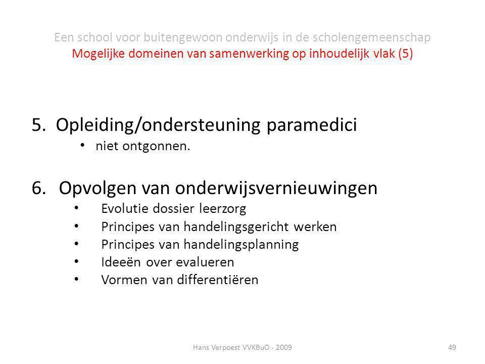 5. Opleiding/ondersteuning paramedici