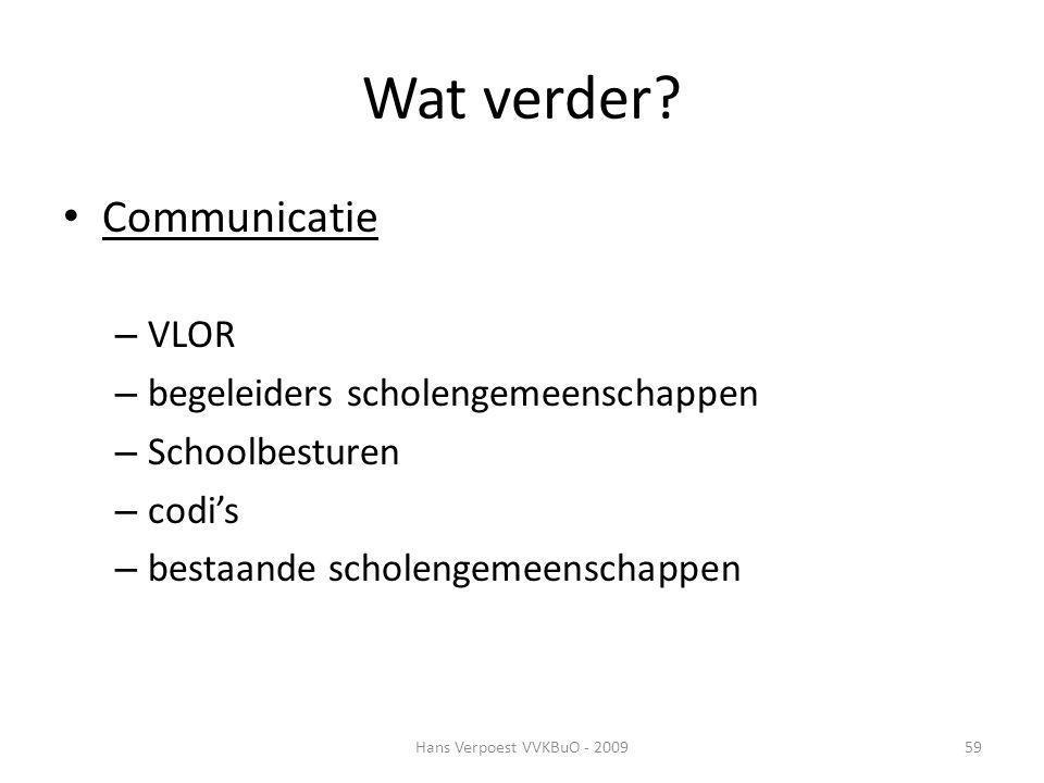 Wat verder Communicatie VLOR begeleiders scholengemeenschappen