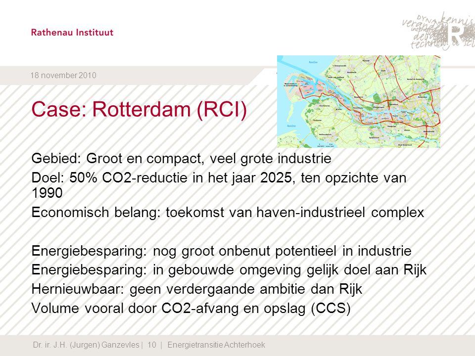 Case: Rotterdam (RCI) Gebied: Groot en compact, veel grote industrie