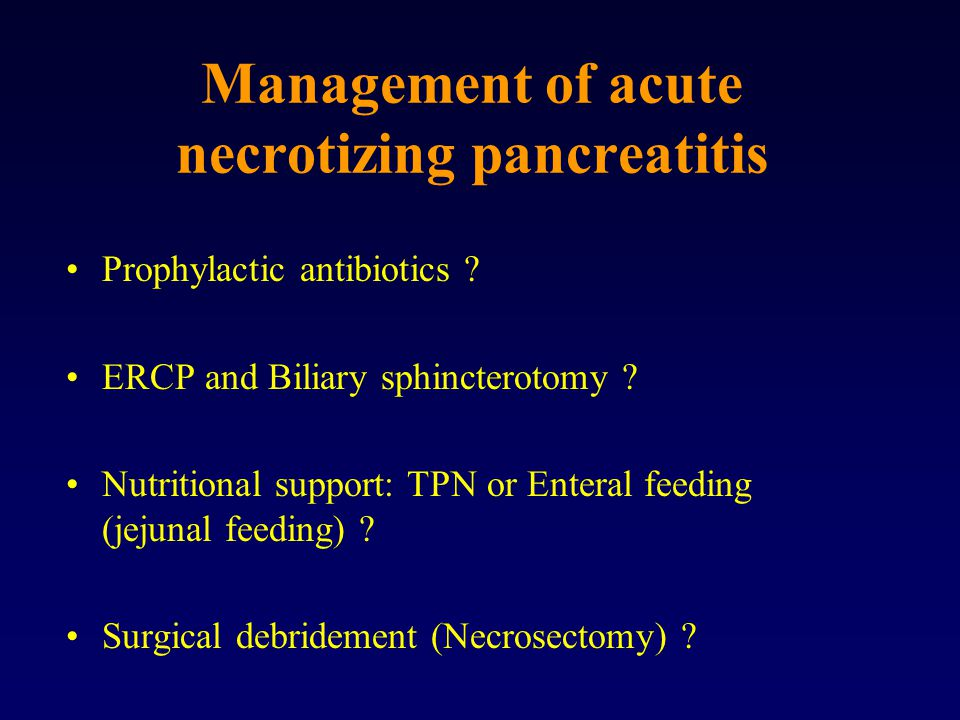 Management of acute necrotizing pancreatitis
