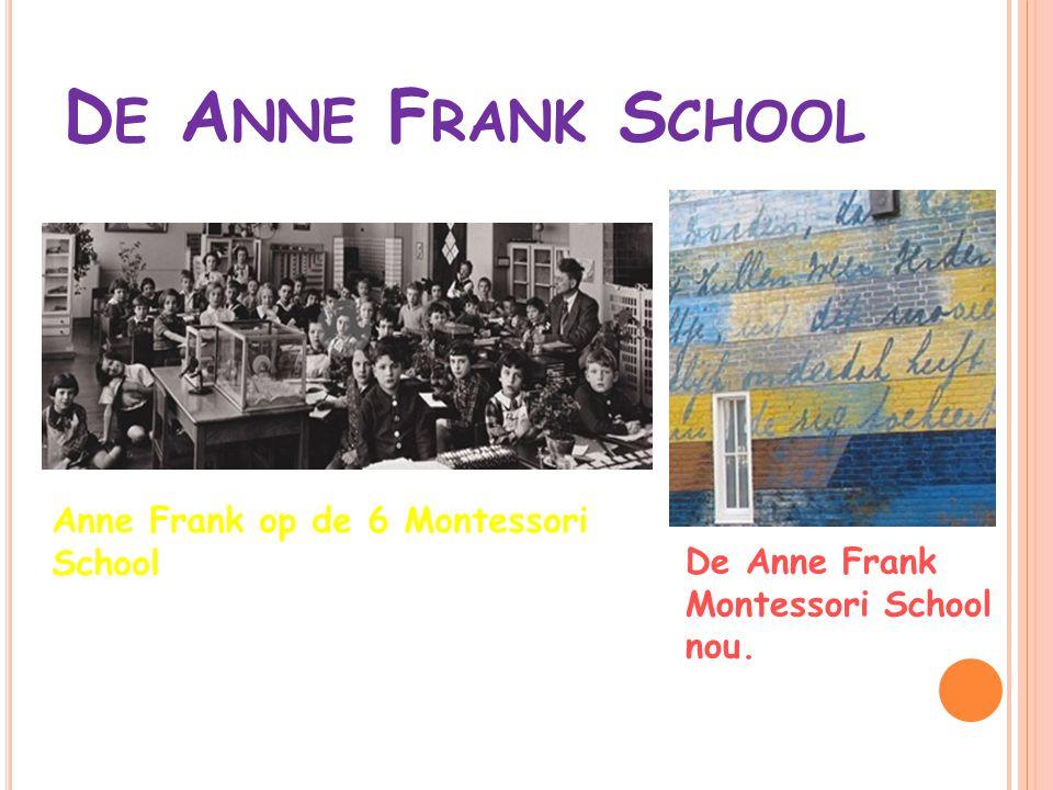 De Anne Frank School Anne Frank op de 6 Montessori School