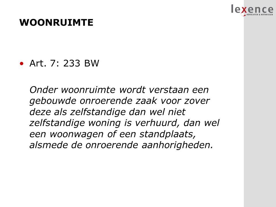 WOONRUIMTE Art. 7: 233 BW.