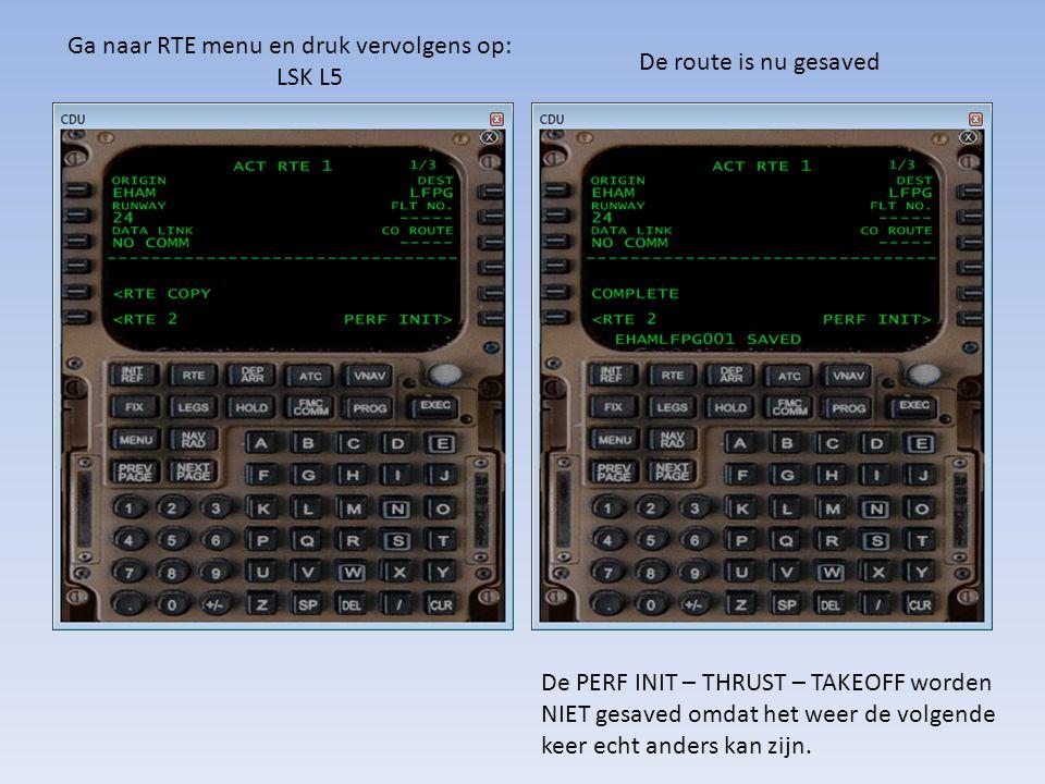 Ga naar RTE menu en druk vervolgens op: LSK L5