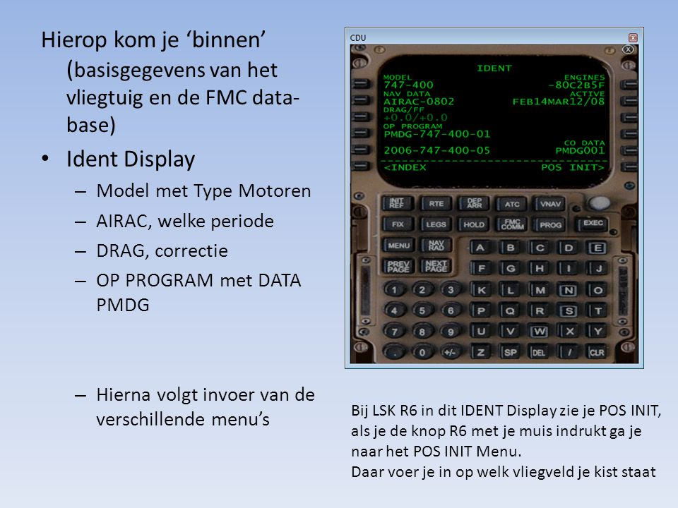 Hierop kom je 'binnen' (basisgegevens van het vliegtuig en de FMC data-base)
