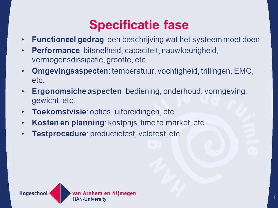 Specificatie fase • Functioneel gedrag: een beschrijving wat het systeem moet doen.