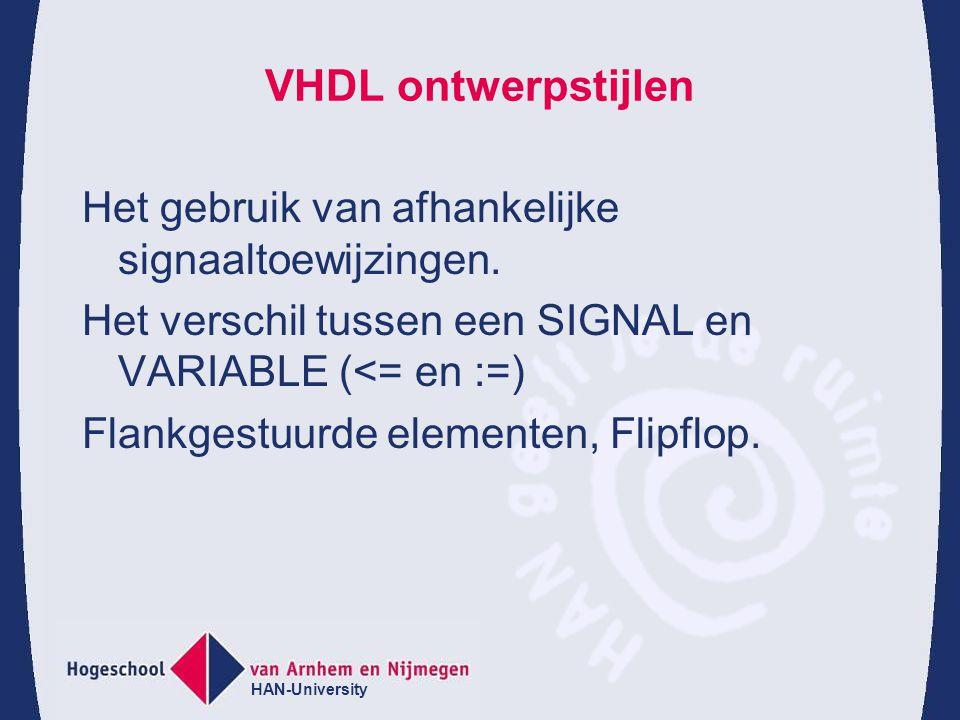 VHDL ontwerpstijlen Het gebruik van afhankelijke signaaltoewijzingen.