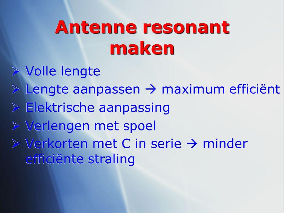 Antenne resonant maken