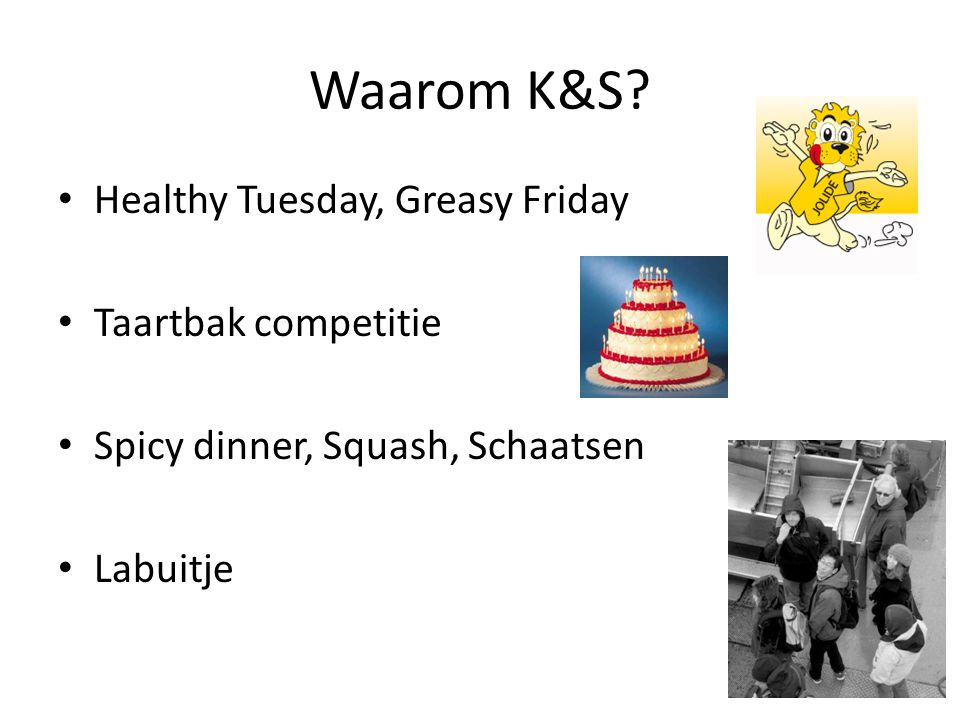 Waarom K&S Healthy Tuesday, Greasy Friday Taartbak competitie