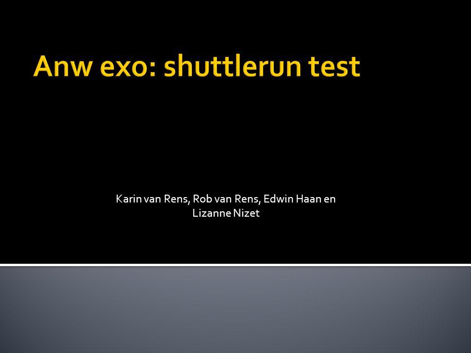 Anw exo: shuttlerun test