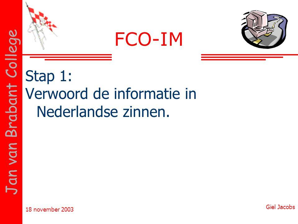 FCO-IM Stap 1: Verwoord de informatie in Nederlandse zinnen.