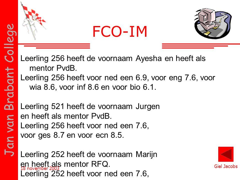 FCO-IM Leerling 256 heeft de voornaam Ayesha en heeft als mentor PvdB.
