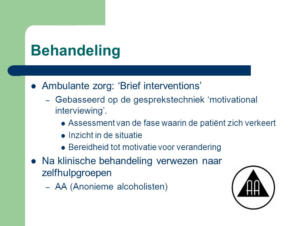 Behandeling Ambulante zorg: 'Brief interventions'