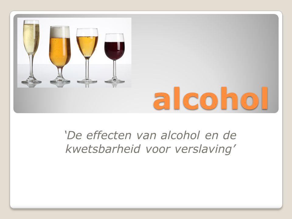 'De effecten van alcohol en de kwetsbarheid voor verslaving'