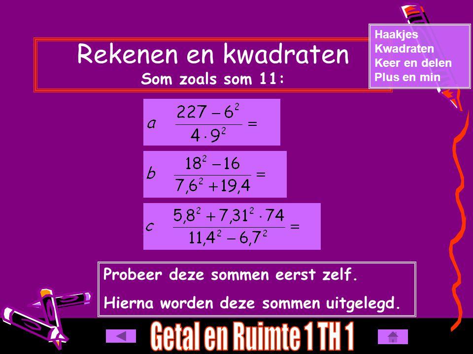 Rekenen en kwadraten Som zoals som 11:
