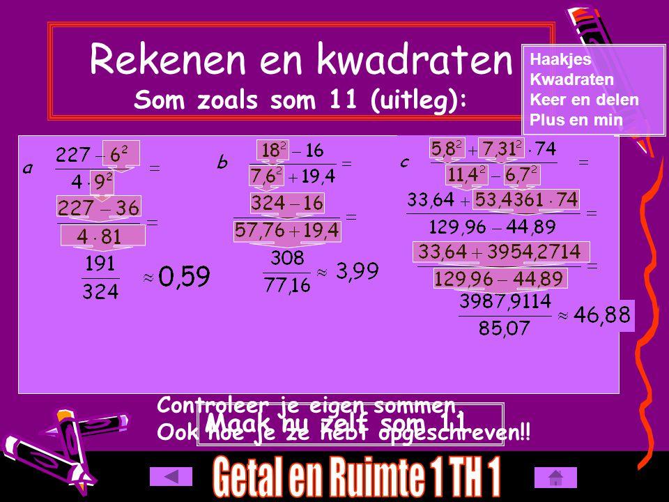 Rekenen en kwadraten Som zoals som 11 (uitleg):