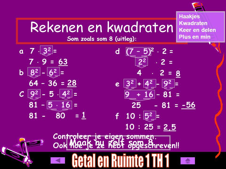Rekenen en kwadraten Som zoals som 8 (uitleg):