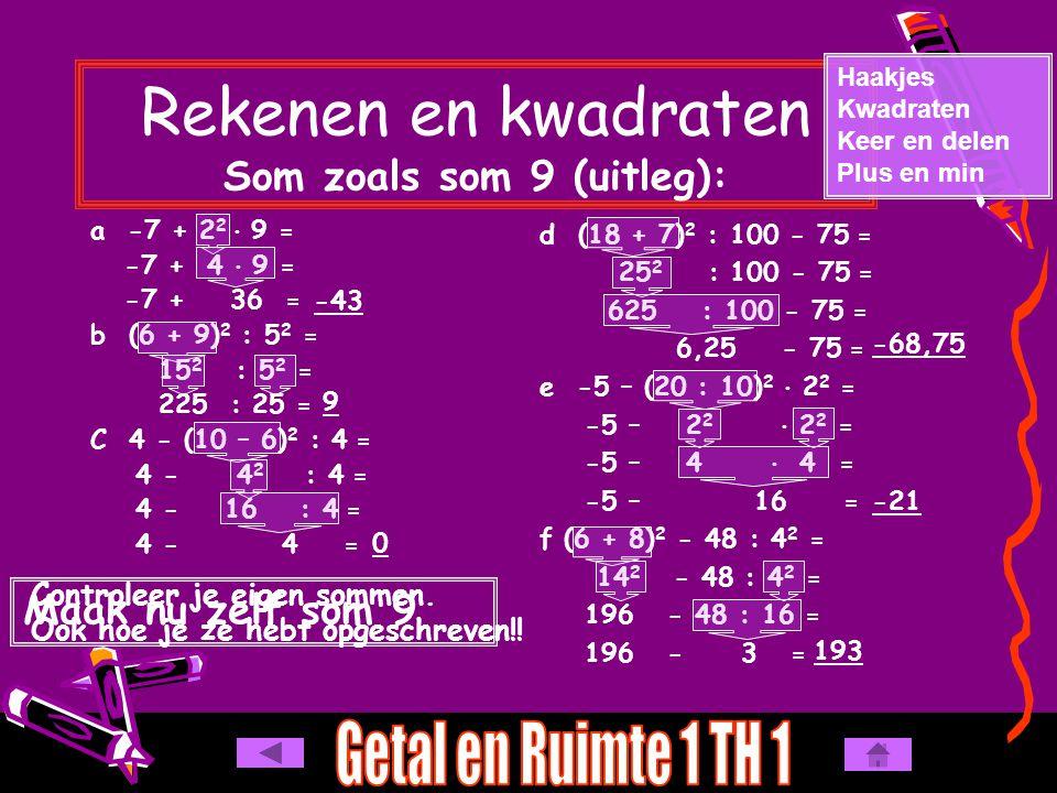 Rekenen en kwadraten Som zoals som 9 (uitleg):