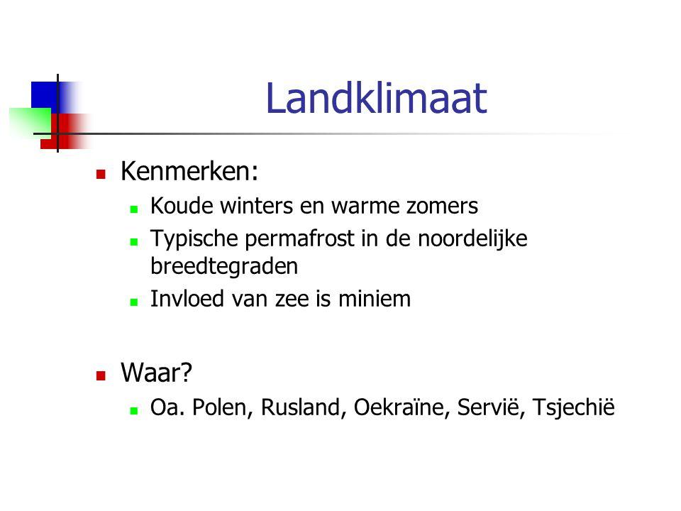 Landklimaat Kenmerken: Waar Koude winters en warme zomers