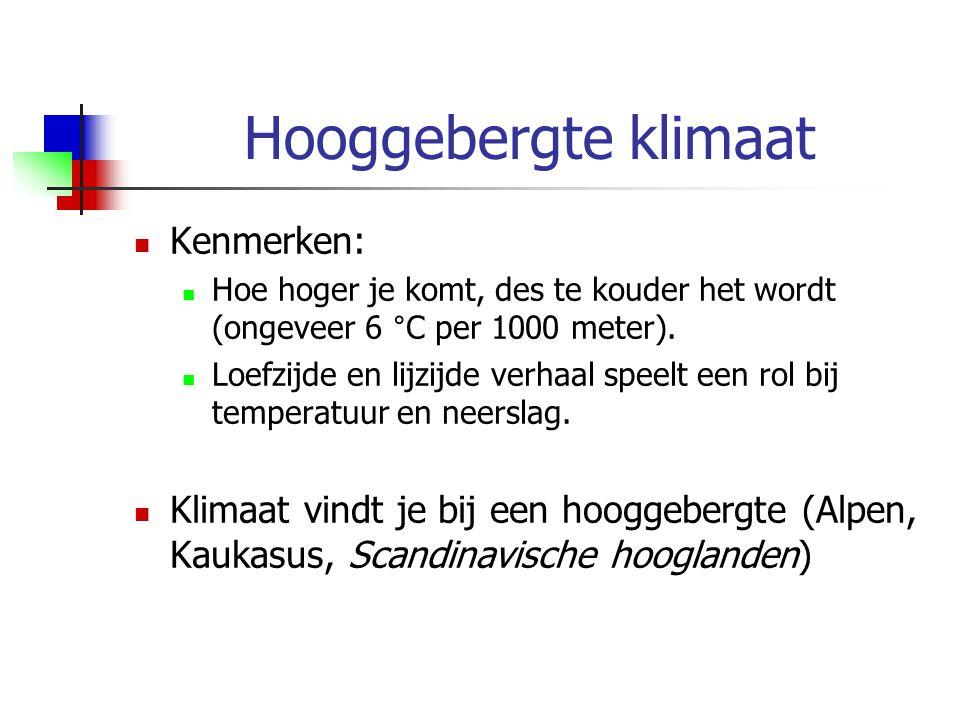 Hooggebergte klimaat Kenmerken: