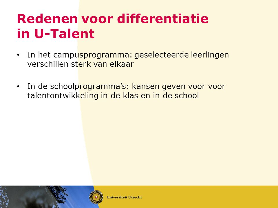 Redenen voor differentiatie in U-Talent