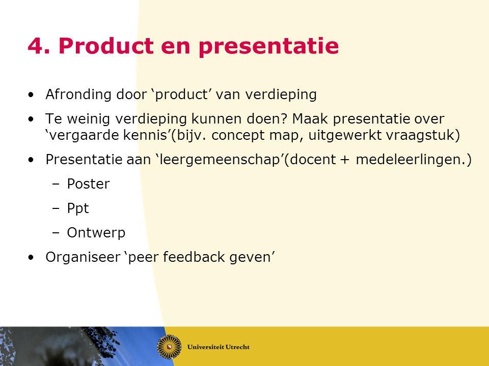 4. Product en presentatie