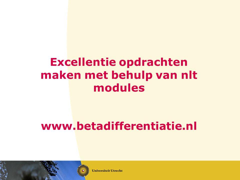 Excellentie opdrachten maken met behulp van nlt modules