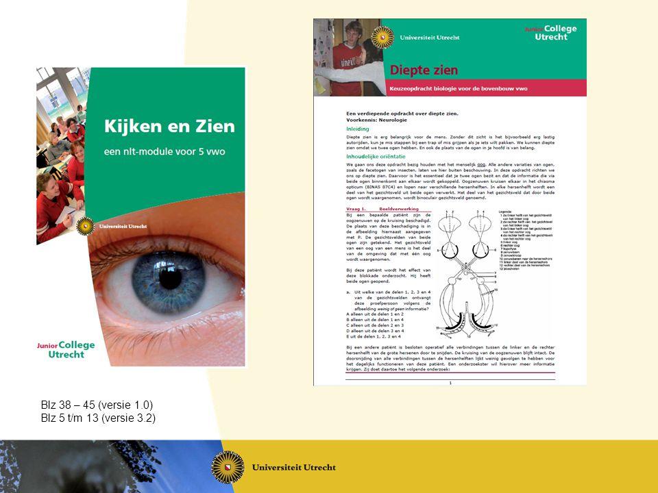 Blz 38 – 45 (versie 1.0) Blz 5 t/m 13 (versie 3.2)