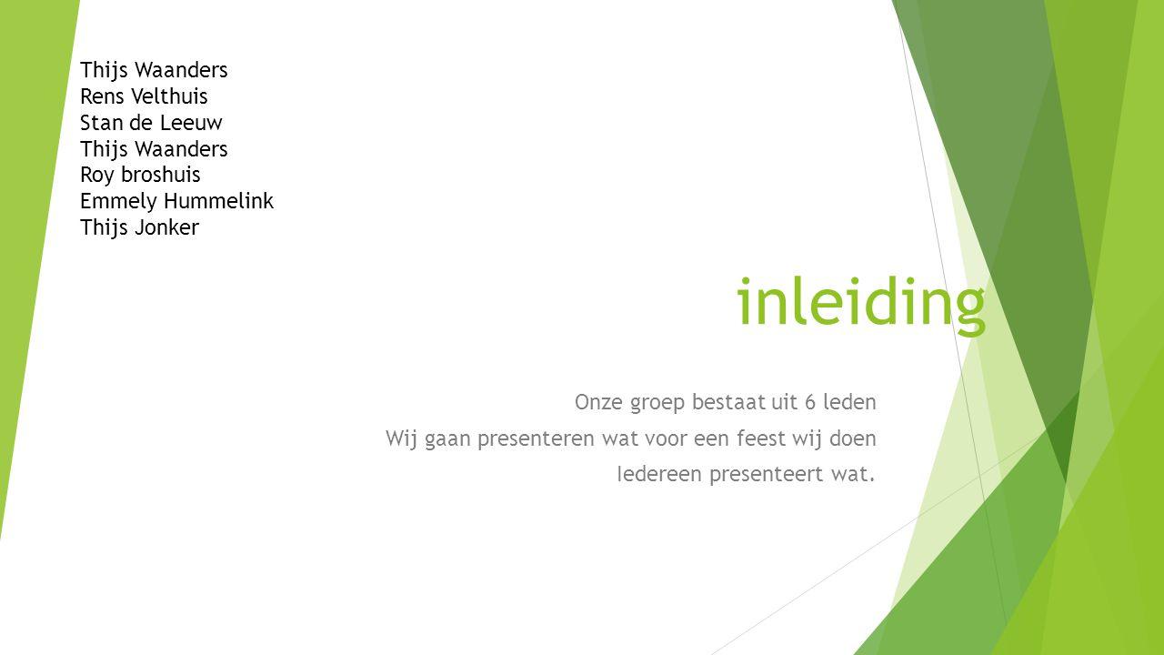 inleiding Thijs Waanders Rens Velthuis Stan de Leeuw Roy broshuis
