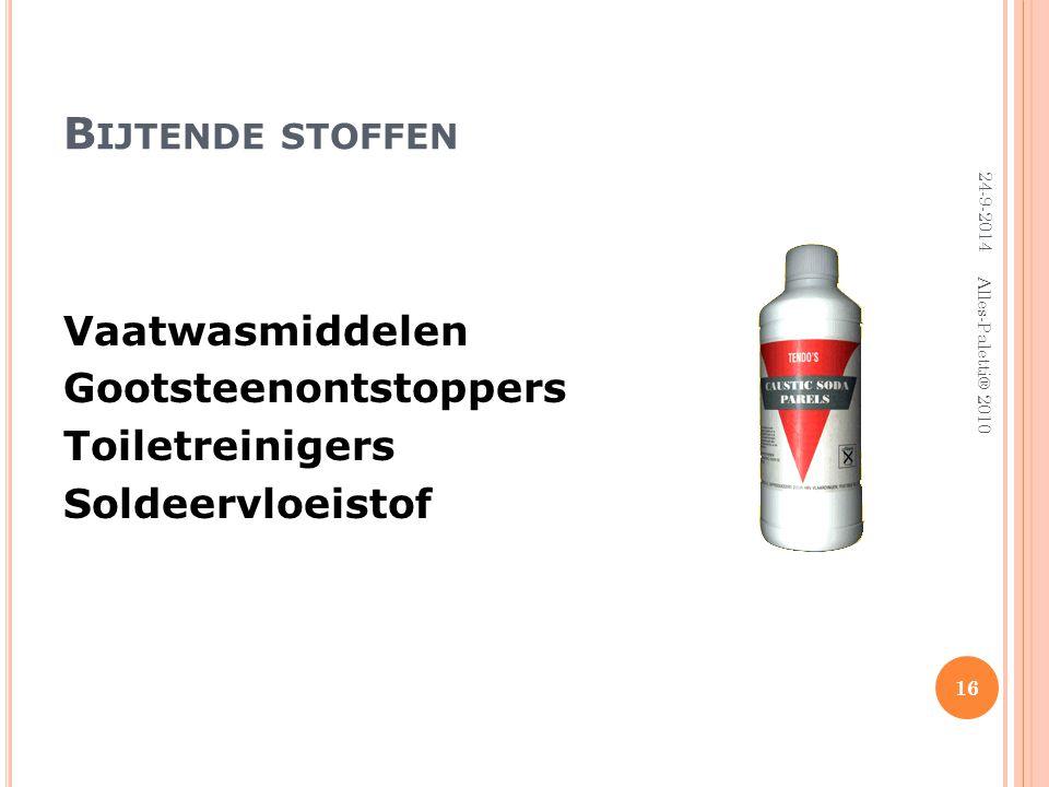 Bijtende stoffen Vaatwasmiddelen Gootsteenontstoppers Toiletreinigers