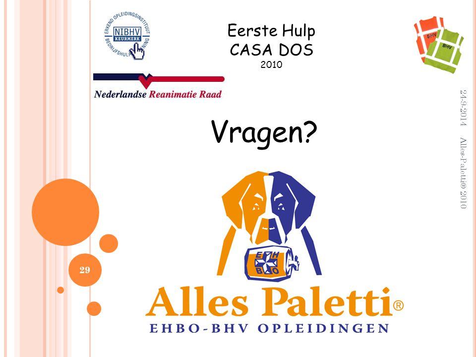 Eerste Hulp CASA DOS 2010 5-4-2017 Vragen Alles-Paletti® 2010