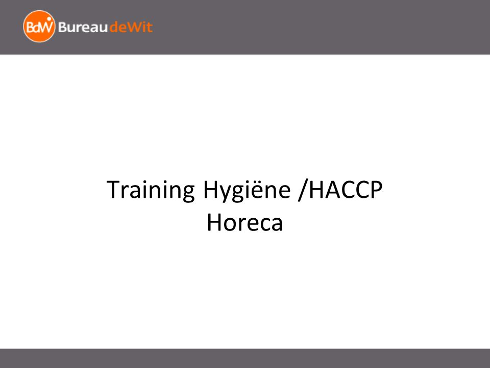 Training Hygiëne /HACCP Horeca