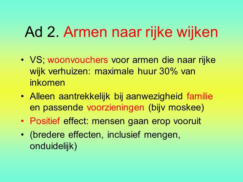 Ad 2. Armen naar rijke wijken