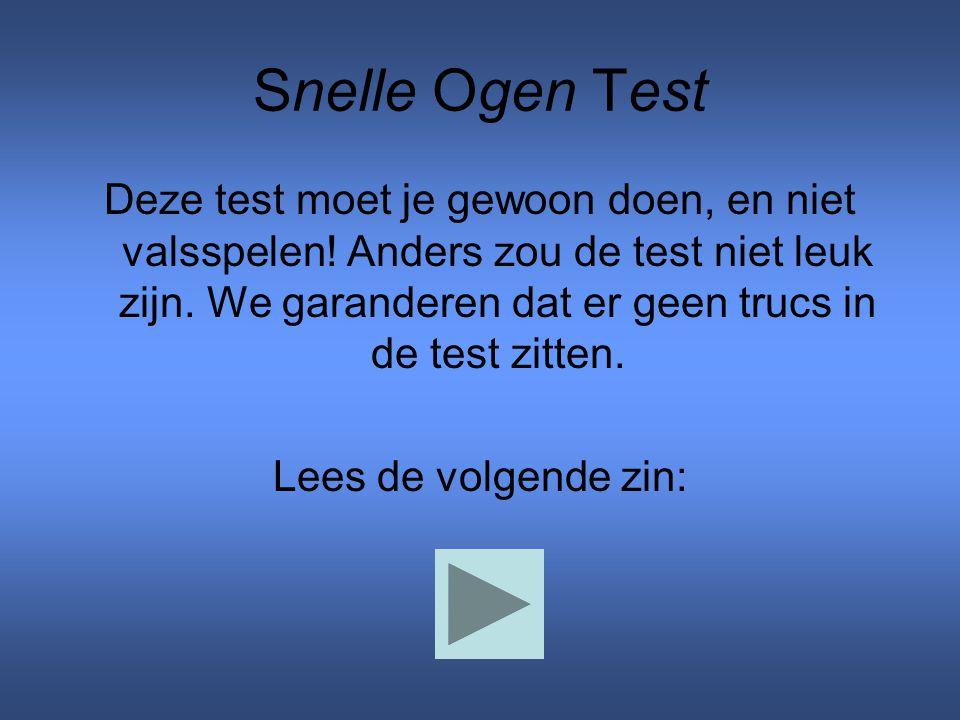 Snelle Ogen Test