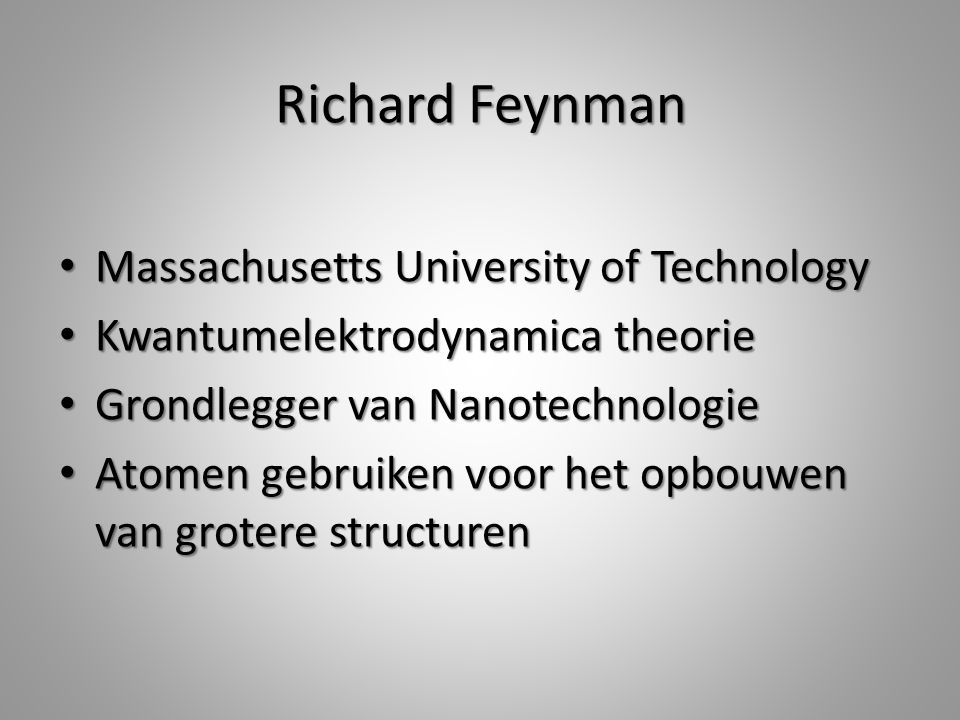 Richard Feynman Massachusetts University of Technology