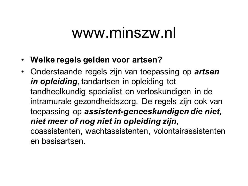 www.minszw.nl Welke regels gelden voor artsen