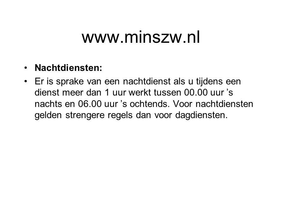 www.minszw.nl Nachtdiensten:
