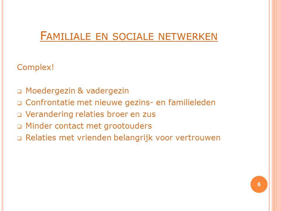 Familiale en sociale netwerken
