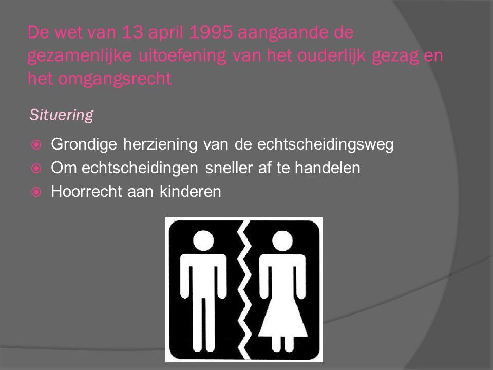 De wet van 13 april 1995 aangaande de gezamenlijke uitoefening van het ouderlijk gezag en het omgangsrecht